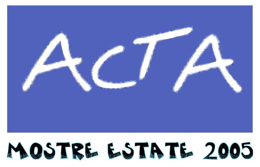 ACTA - Mostre Estate 2005