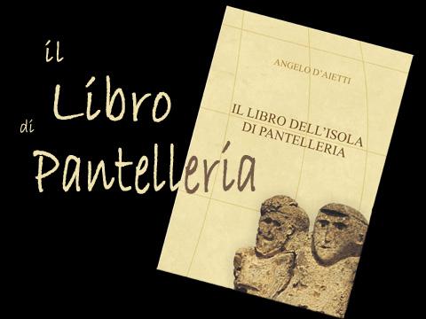 Ritorna 'Il Libro dell'Isola di Pantelleria'
