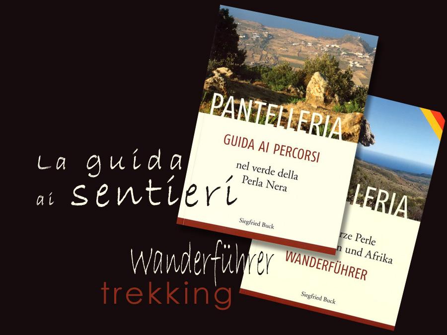 La Guida ai Sentieri di Pantelleria.